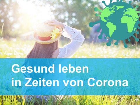 Titelbild - Gesund Leben in Zeiten von Corona